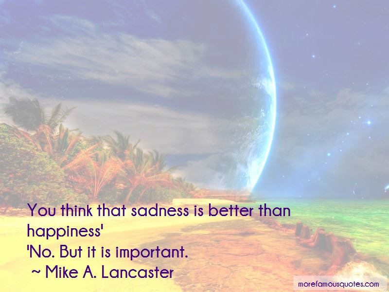 Mike A. Lancaster Quotes Pictures 2