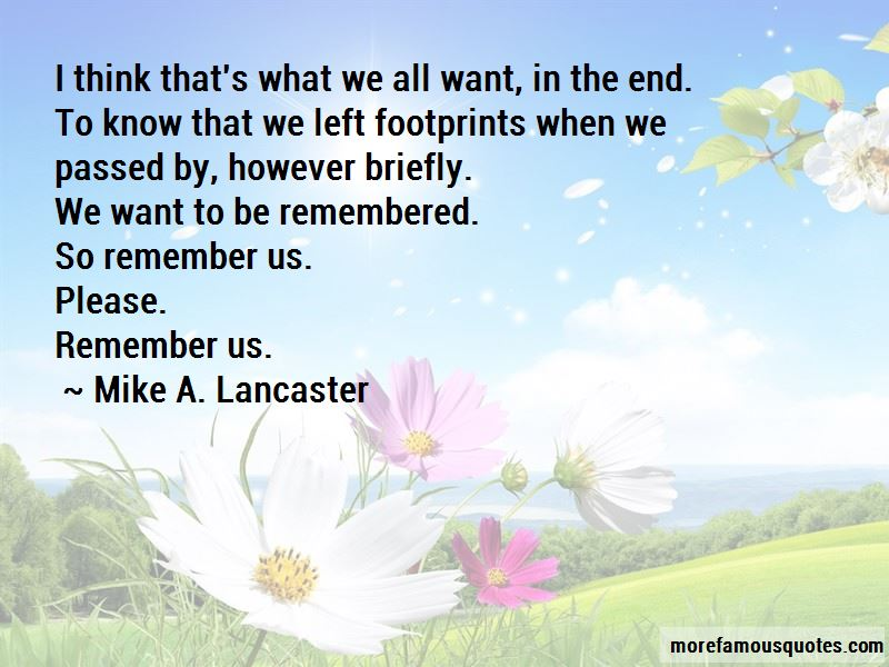 Mike A. Lancaster Quotes Pictures 4