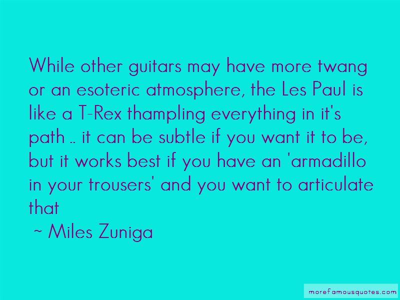 Miles Zuniga Quotes Pictures 3