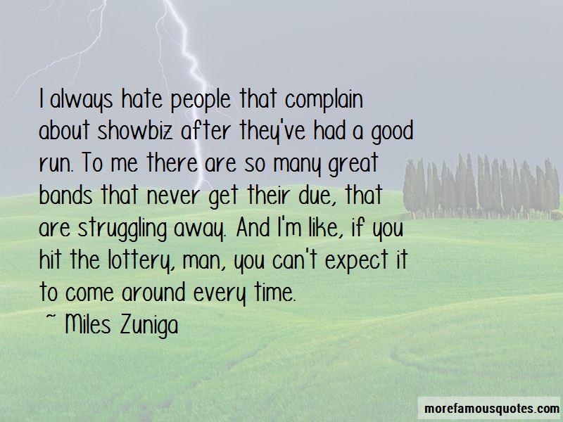 Miles Zuniga Quotes
