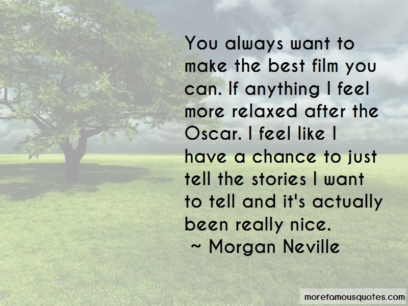 Morgan Neville Quotes Pictures 3
