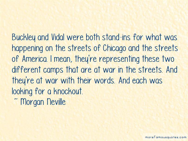 Morgan Neville Quotes