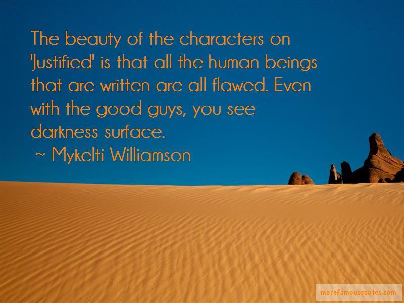 Mykelti Williamson Quotes