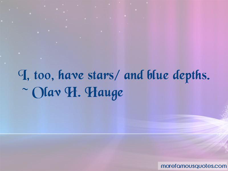 Olav H. Hauge Quotes Pictures 3