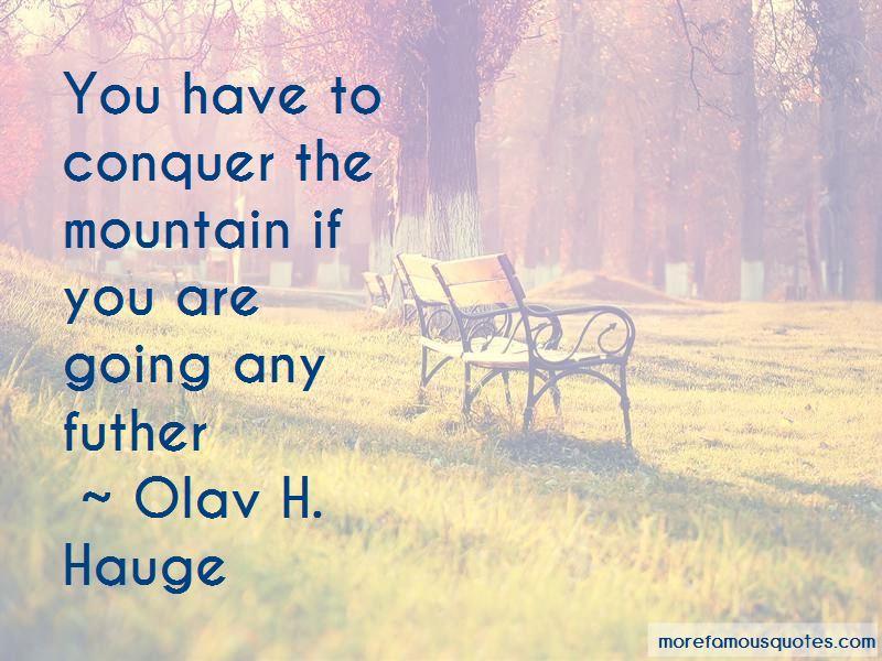Olav H. Hauge Quotes