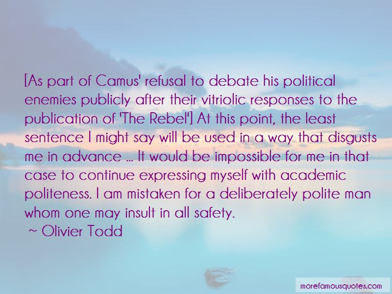 Olivier Todd Quotes Pictures 2