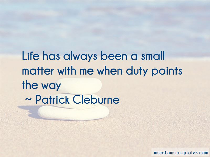 Patrick Cleburne Quotes Pictures 3