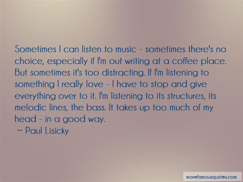 Paul Lisicky Quotes Pictures 3