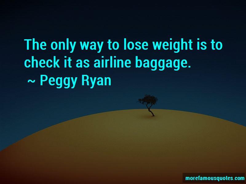 Peggy Ryan Quotes