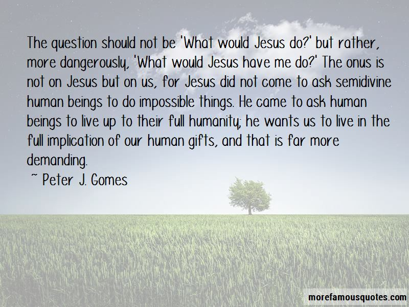 Peter J. Gomes Quotes Pictures 2