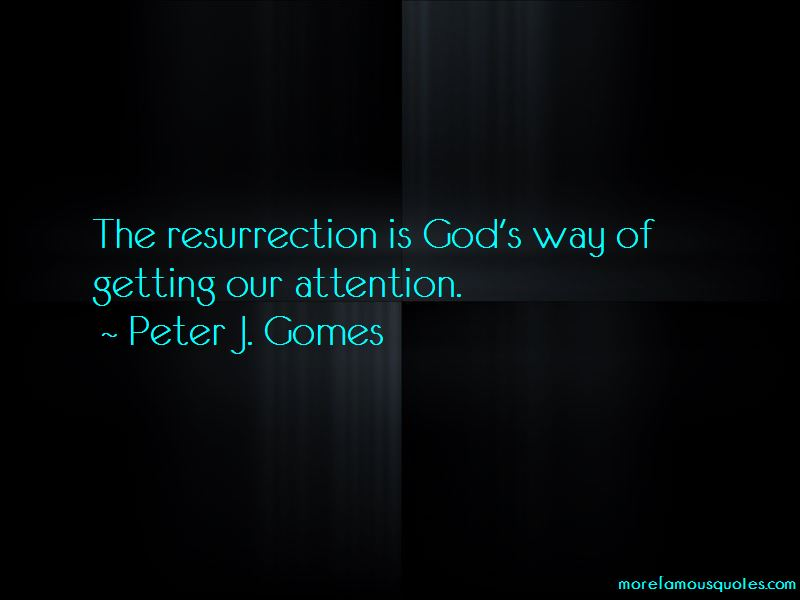 Peter J. Gomes Quotes Pictures 3