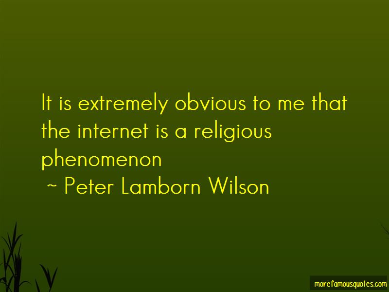 Peter Lamborn Wilson Quotes