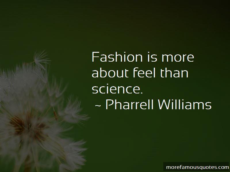 Pharrell Williams Quotes Pictures 2
