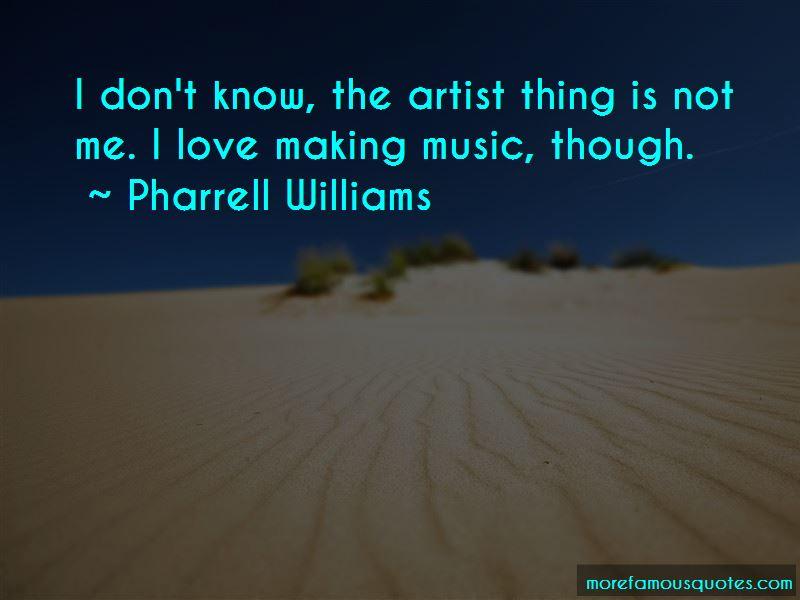 Pharrell Williams Quotes Pictures 4