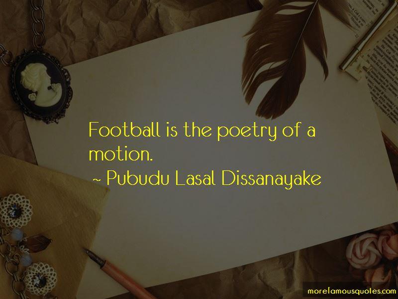 Pubudu Lasal Dissanayake Quotes