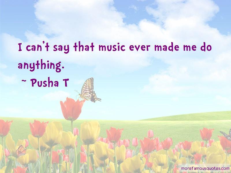 Pusha T Quotes Pictures 2