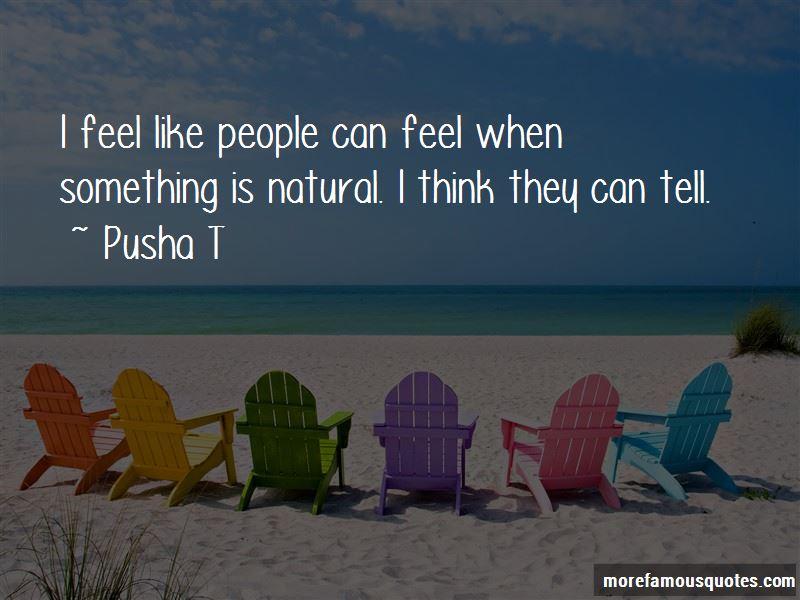 Pusha T Quotes