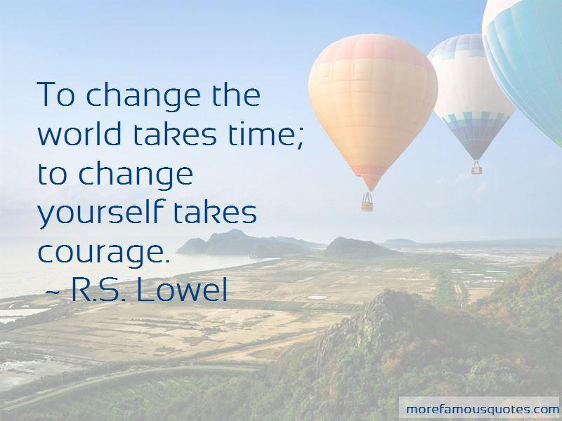 R.S. Lowel Quotes