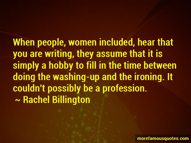 Rachel Billington Quotes