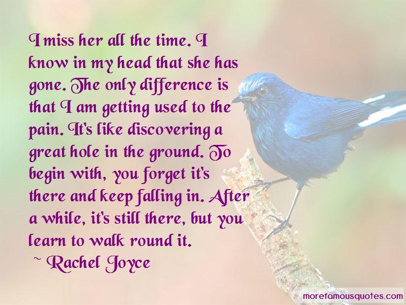 Rachel Joyce Quotes Pictures 4