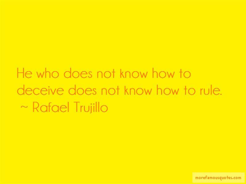 Rafael Trujillo Quotes