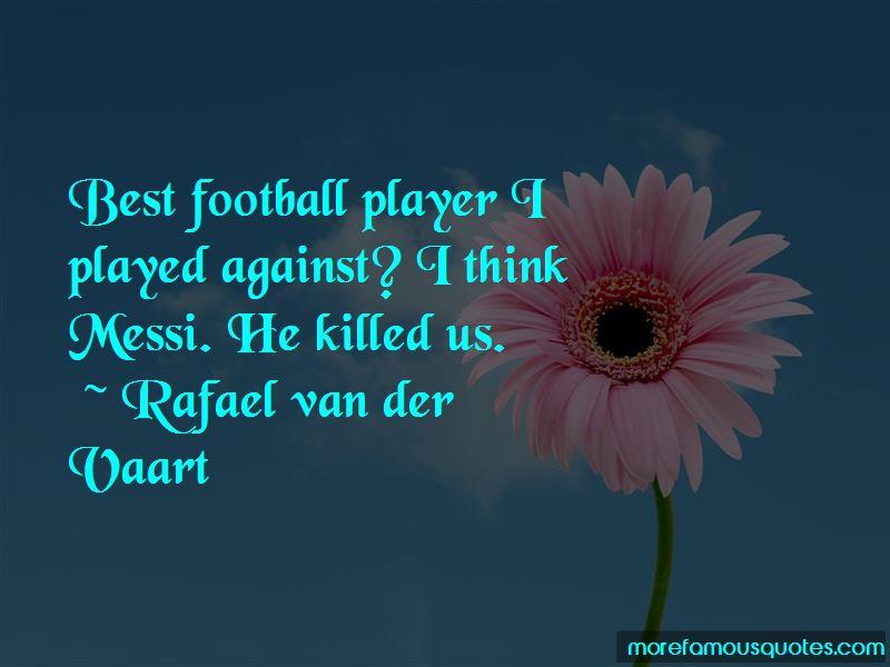 Rafael Van Der Vaart Quotes Pictures 2
