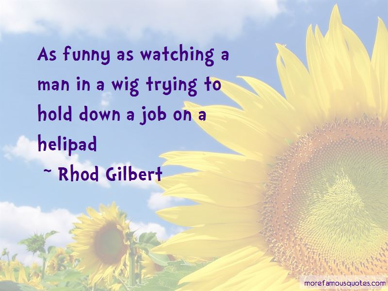 Rhod Gilbert Quotes Pictures 2