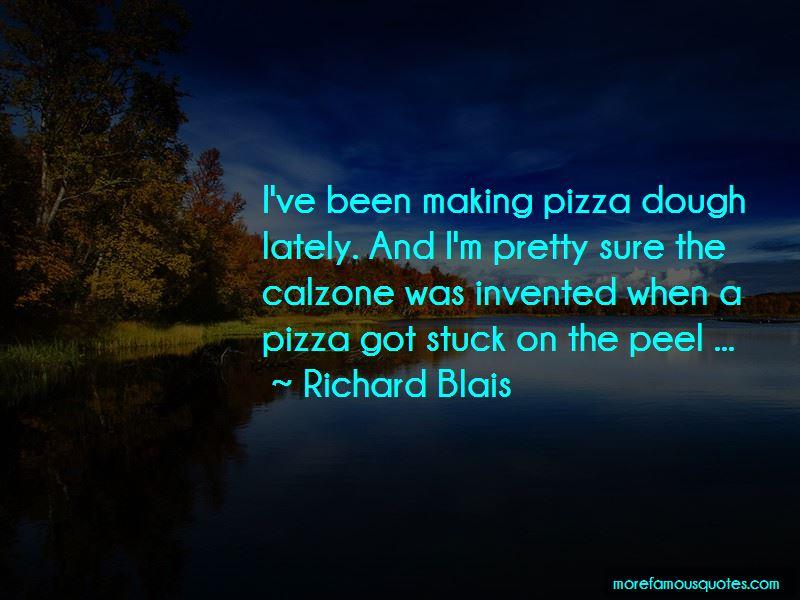 Richard Blais Quotes