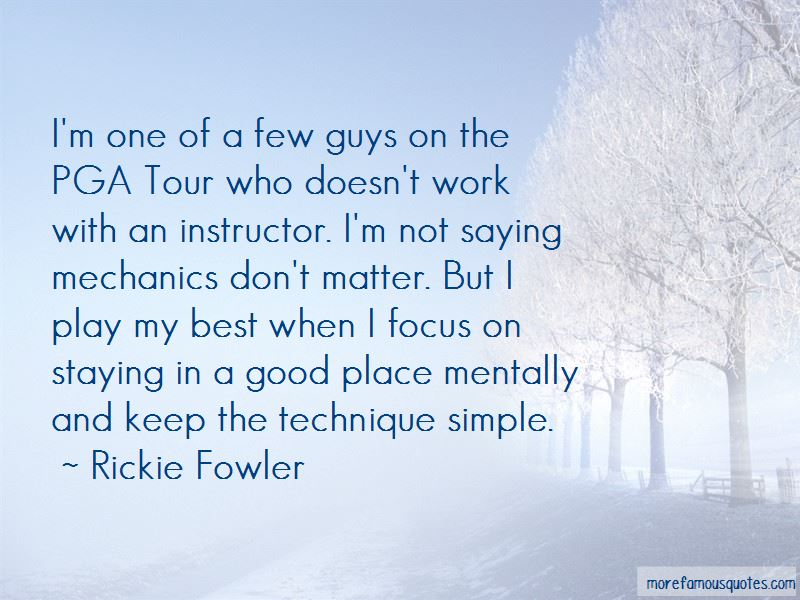 Rickie Fowler Quotes Pictures 4