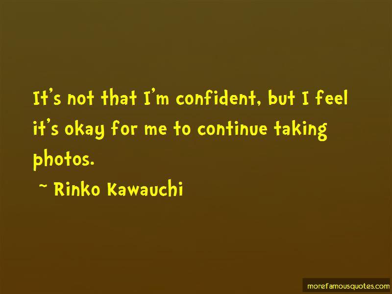 Rinko Kawauchi Quotes Pictures 3