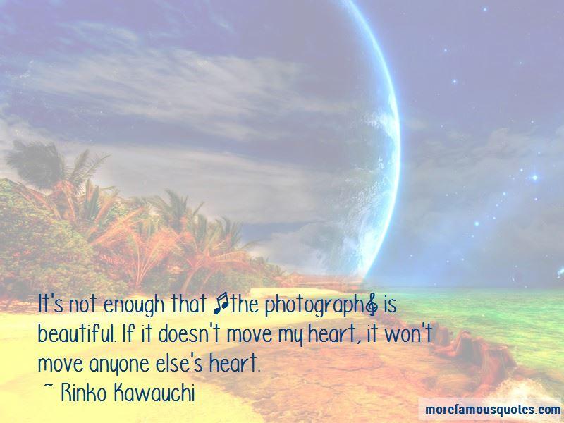 Rinko Kawauchi Quotes Pictures 4