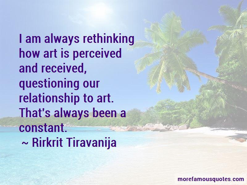 Rirkrit Tiravanija Quotes Pictures 3