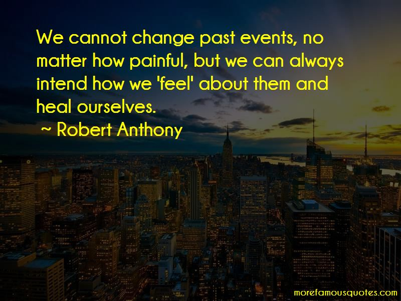 Robert Anthony Quotes Pictures 3