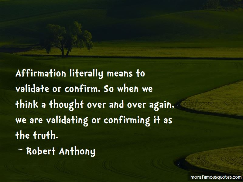 Robert Anthony Quotes Pictures 4