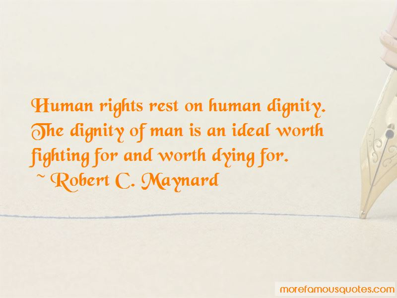 Robert C. Maynard Quotes Pictures 2