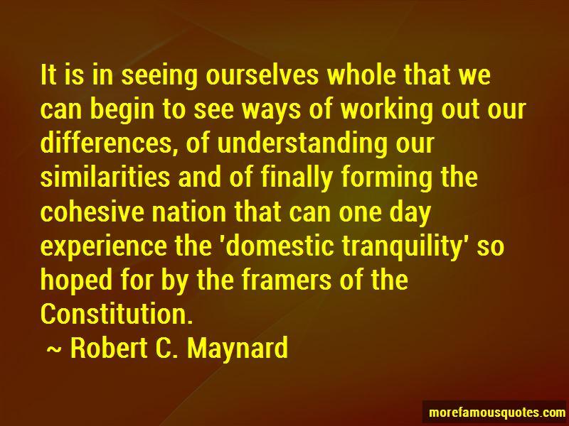 Robert C. Maynard Quotes