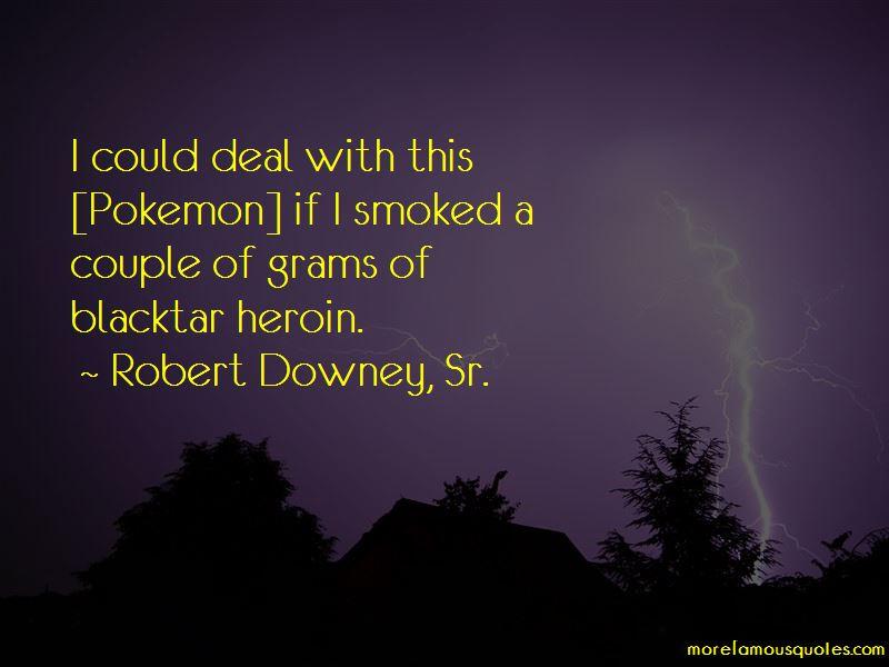 Robert Downey, Sr. Quotes