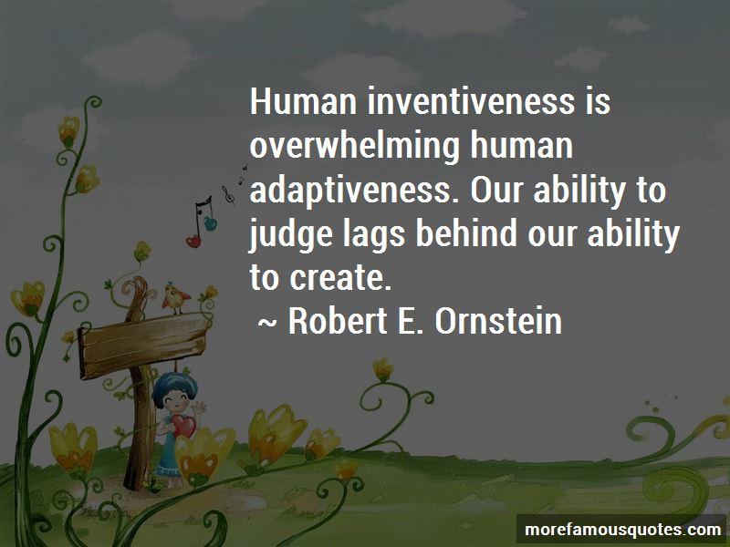 Robert E. Ornstein Quotes Pictures 3