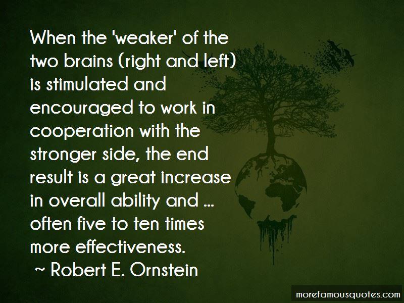 Robert E. Ornstein Quotes Pictures 4