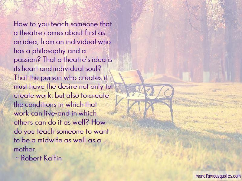 Robert Kalfin Quotes