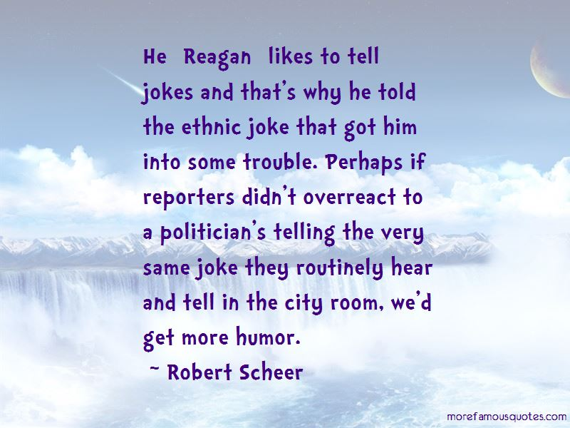 Robert Scheer Quotes Pictures 4
