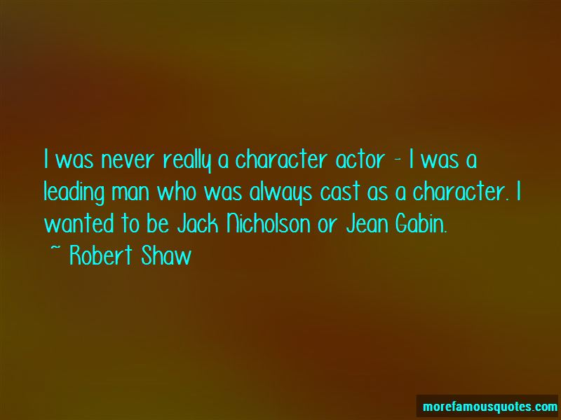 Robert Shaw Quotes Pictures 3