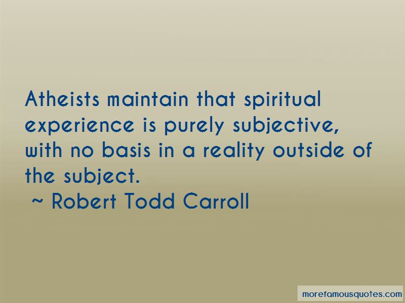 Robert Todd Carroll Quotes Pictures 2