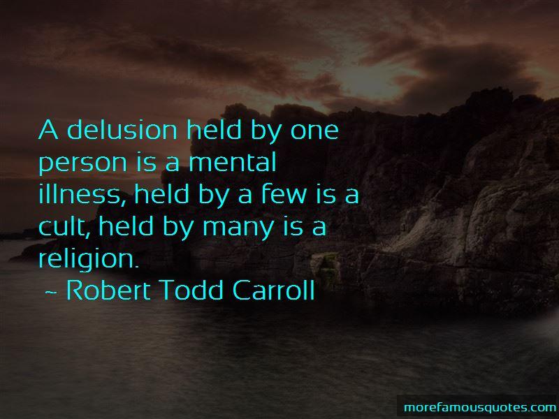 Robert Todd Carroll Quotes