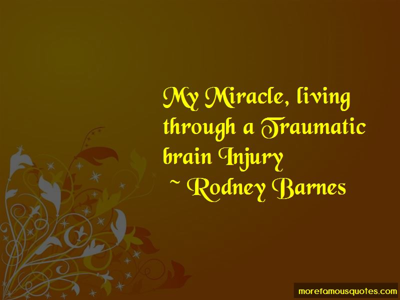 Rodney Barnes Quotes
