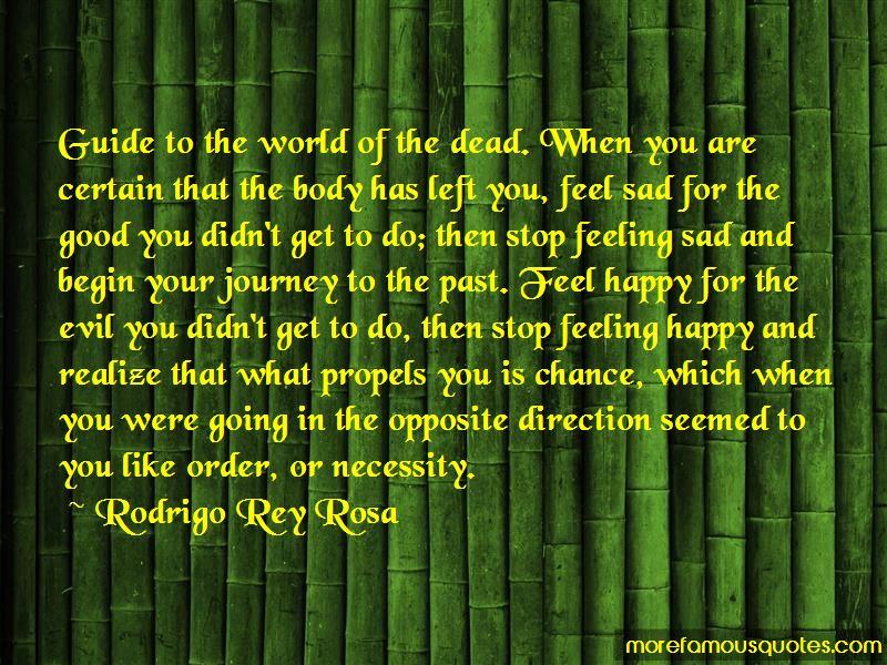 Rodrigo Rey Rosa Quotes