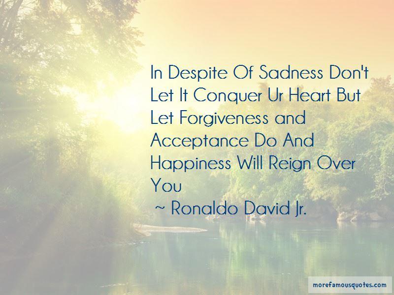 Ronaldo David Jr. Quotes