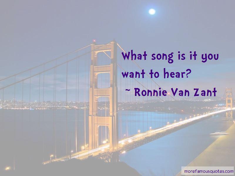 Ronnie Van Zant Quotes