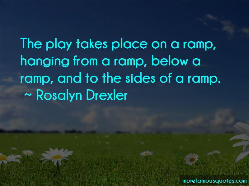 Rosalyn Drexler Quotes
