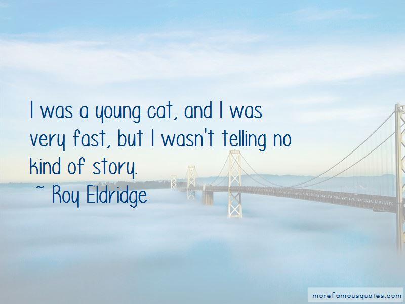 Roy Eldridge Quotes Pictures 2